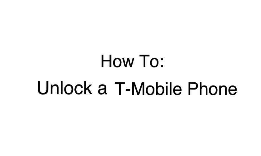 how to unlock a t mobile phone myrateplan. Black Bedroom Furniture Sets. Home Design Ideas